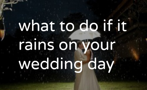 What to do if it rains on your wedding day tailored fit photography what to do if it rains on your wedding day rainy wedding day ideas junglespirit Gallery