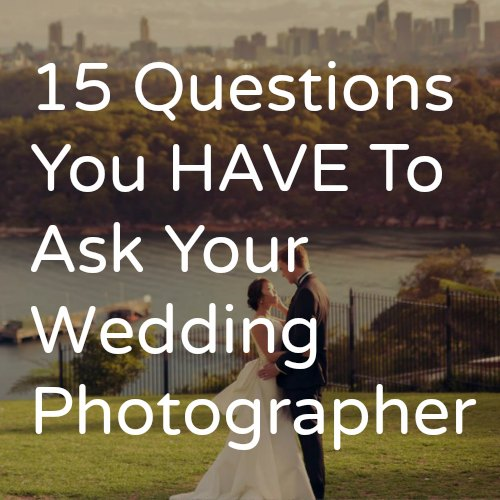 Questions To Ask Your Wedding Photographer.Questions To Ask Your Wedding Photographer Tailored Fit