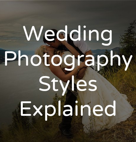 Wedding photography styles tailored fit photography for Types of wedding photography